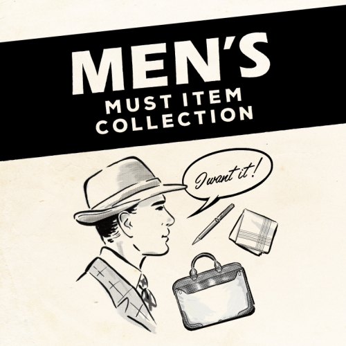 「MEN'S MUST ITEM COLLECTION」